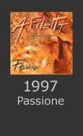 Passione 1997