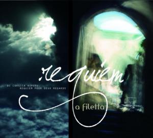 Di Corsica Riposu, Requiem pour deux regards.